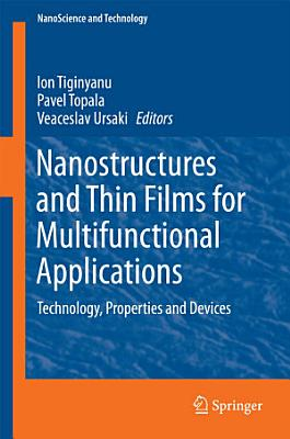 Nanostructures and Thin Films for Multifunctional Applications