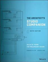The Architect's Studio Companion: Rules of Thumb for Preliminary Design, Edition 6