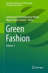 Green Fashion: Volume 2