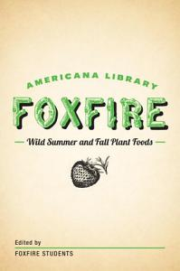 Wild Summer and Fall Plant Foods Book