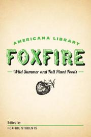 Wild Summer And Fall Plant Foods
