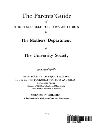 THE PARENTS  GUIDE OF THE BOOKSHELF FOR BOYS AND GIRLS BY THE MOTHERS  DEPARTMENT OF THE UNIVERSITY SOCIETY