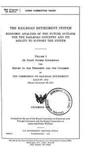 The Railroad Retirement System  Economic Analysis of the Future Outlook for the Railroad Industry and Its Ability to Support the System     Volume 1 3  92 2  December 1972