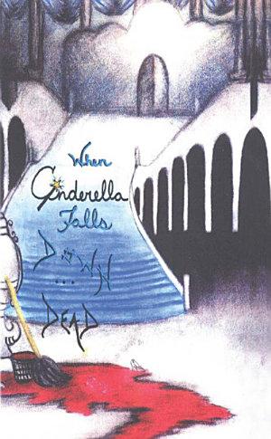When Cinderella Falls Down Dead