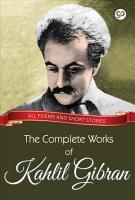 The Complete Works of Kahlil Gibran PDF