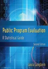 Public Program Evaluation: A Statistical Guide