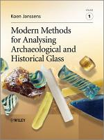 Modern Methods for Analysing Archaeological and Historical Glass