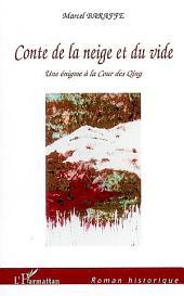 Conte de la neige et du vide: Une énigme à la Cour des Qing