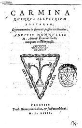 Carmina quinque illustrium poetarum; quorum nomina in sequenti pagina continentur. Additis nonnullis M. Antonij Flaminij libellis nunquam antea impressis