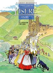 L'Histoire de l'Isère en BD - Tome 05: De la Révolution à nos jours