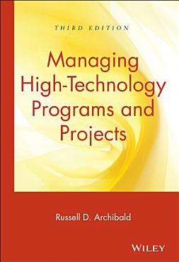 Managing High Technology Programs and Projects PDF