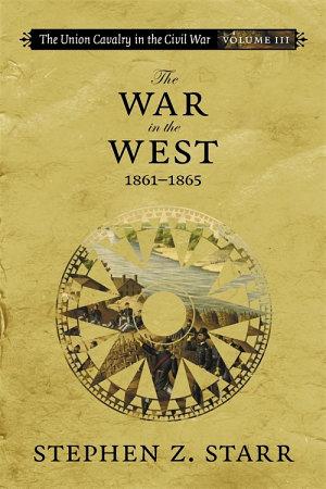 The Union Cavalry in the Civil War