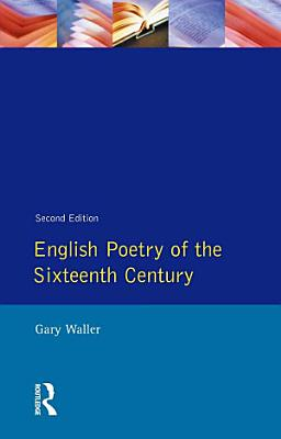 English Poetry of the Sixteenth Century PDF