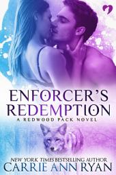 Enforcer's Redemption: (A Paranormal Shifter Redwood Pack Romance)