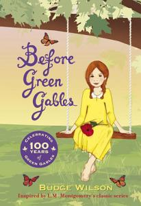 Before Green Gables Book