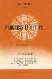 Progress in Optics: Volume 27