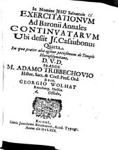 Exercitationum Ad Baronii Annales Continuatarum Ubi desiit Is. Casaubonus ...: In qua praeter alia agitur potissimum de Templo Hierosolymitano, Volume 4