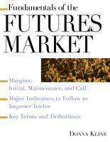 Fundamentals of the Futures Market PDF