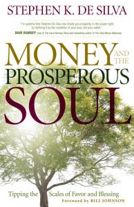Money and the Prosperous Soul PDF