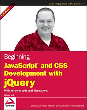Beginning JavaScript and CSS Development with jQuery PDF