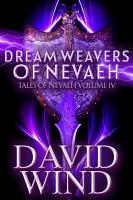 Dream Weavers of Nevaeh PDF