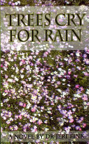 Trees Cry for Rain PDF