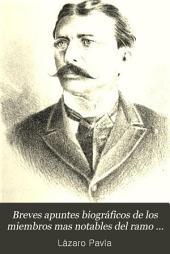 Breves apuntes biográficos de los miembros mas notables del ramo de hacienda de la república mexicana: Volumen 1