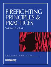 Firefighting Principles and Practices: 2nd Edition