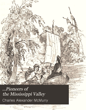...Pioneers of the Mississippi Valley: Book 2