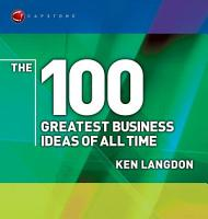 The 100 Greatest Business Ideas of All Time PDF