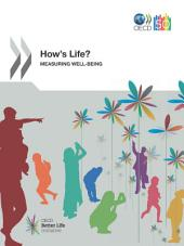 How's Life? Measuring Well-being: Measuring Well-being