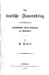 Der deutsche Bauernkrieg: Mit Berücks. d. hauptsächl. sozialen Bewegungen d. Mittelalters