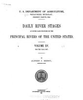 Daily river stages at river gage stations on the principal rivers of the United States: Volume 15