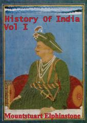 History Of India: Volume 1