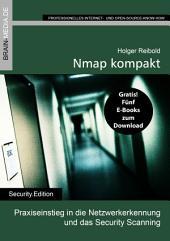 Nmap kompakt: Praxiseinstieg in die Netzwerkerkennung und das Security Scanning