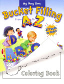 My Very Own Bucket Filling From A To Z Coloring Book Book PDF