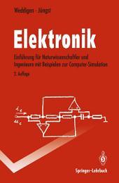 Elektronik: Eine Einführung für Naturwissenschaftler und Ingenieure mit Beispielen zur Computer-Simulation, Ausgabe 2
