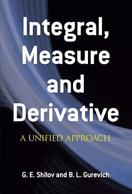Integral  Measure and Derivative