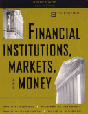 Financial Institutions  Markets  and Money  Study Guide