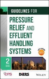 Guidelines for Pressure Relief and Effluent Handling Systems: Edition 2