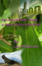 Echoes of Elder Times Collection
