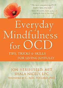 Everyday Mindfulness for OCD Book
