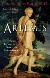 Artemis: The Indomitable Spirit in Everywoman