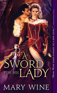 A Sword for His Lady Book
