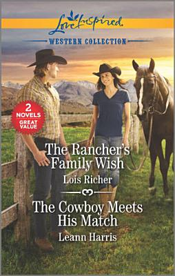 The Rancher s Family Wish   The Cowboy Meets His Match