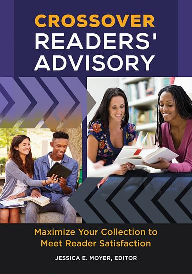 Crossover Readers  Advisory  Maximize Your Collection to Meet Reader Satisfaction PDF