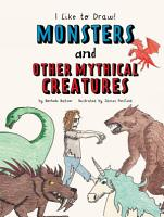 Monsters and Other Mythical Creatures PDF