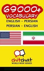69000+ English - Persian Persian - English Vocabulary