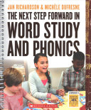 The Next Step Forward in Word Study and Phonics Book