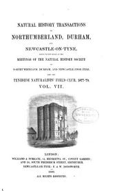 Transactions of the Natural History Society of Northumberland, Durham, and Newcastle-upon-Tyne: Volume 7